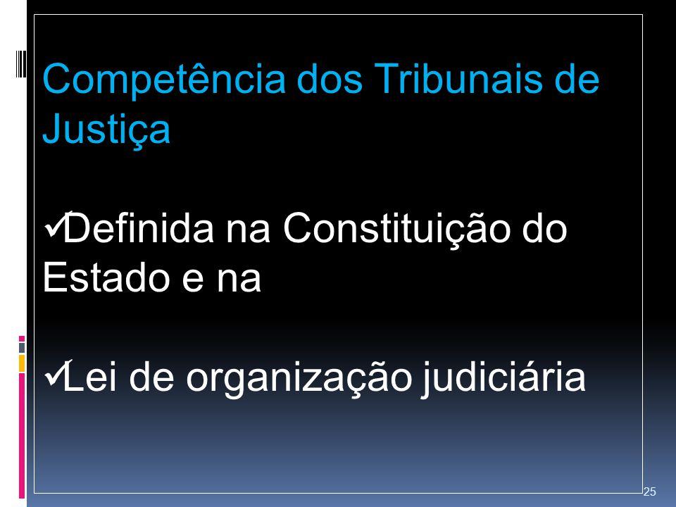 Competência dos Tribunais de Justiça