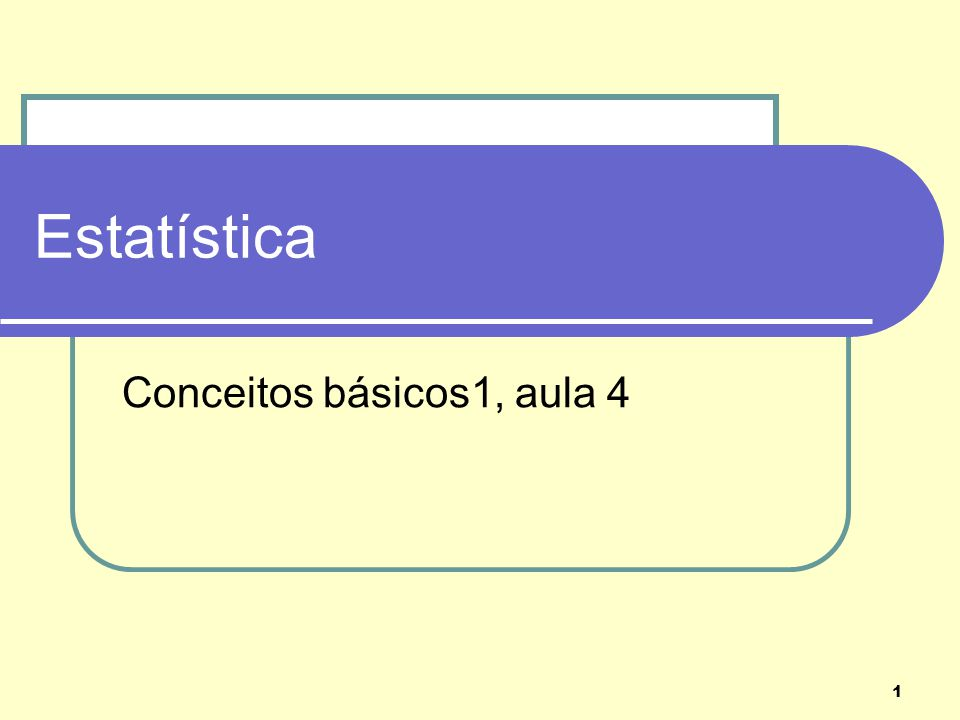 Conceitos básicos1, aula 4