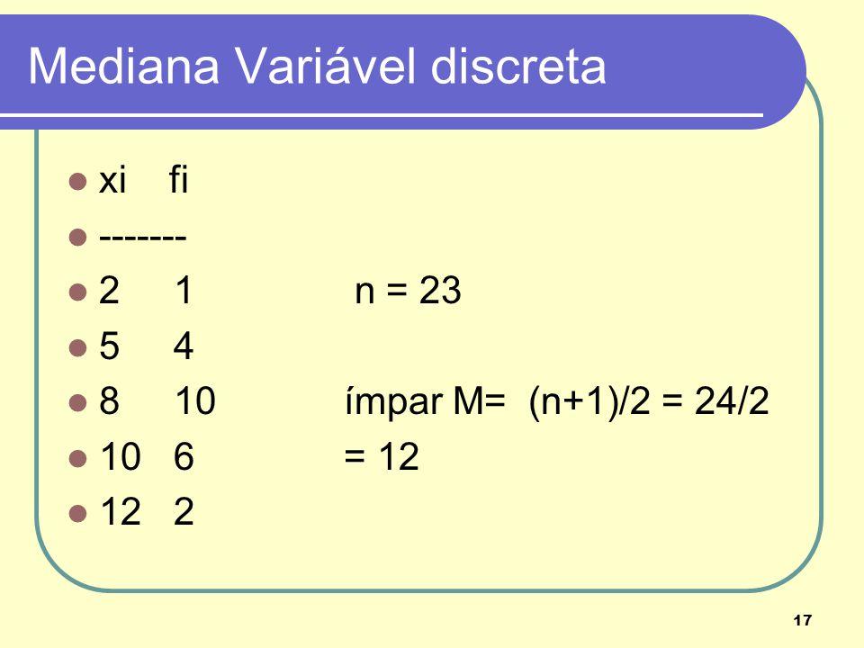 Mediana Variável discreta