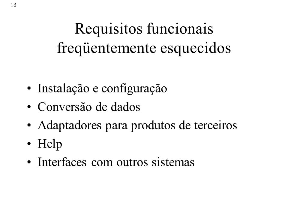 Requisitos funcionais freqüentemente esquecidos