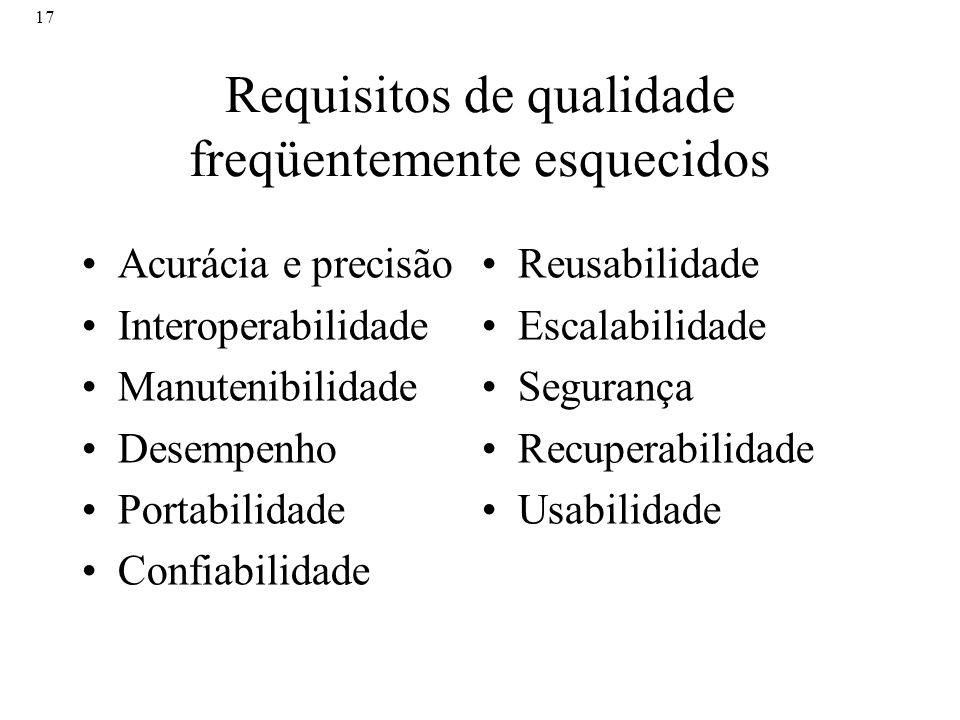 Requisitos de qualidade freqüentemente esquecidos