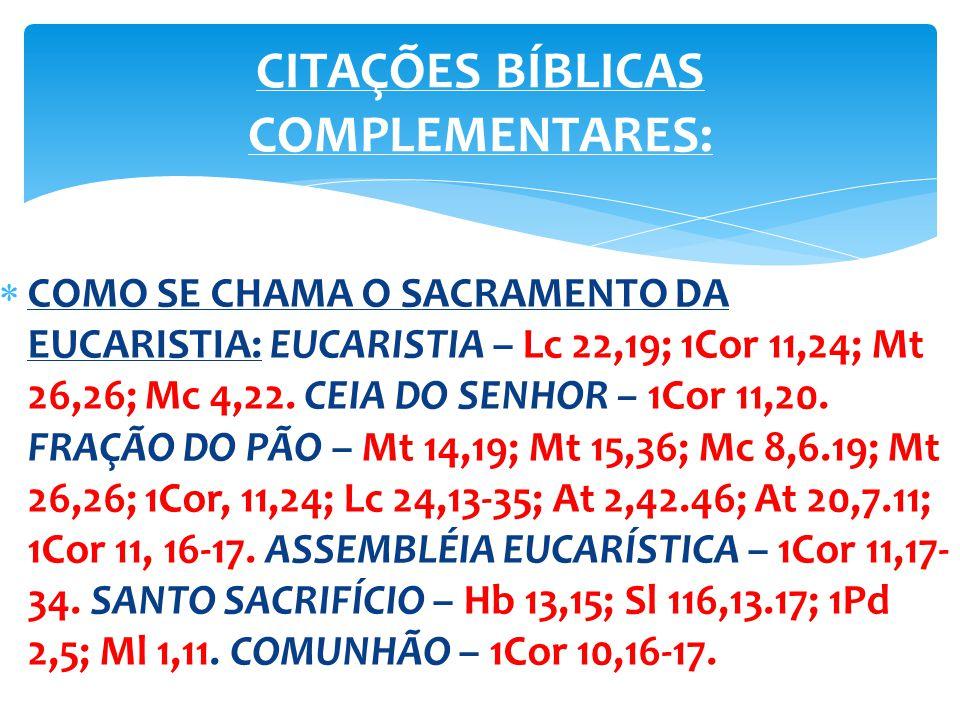 CITAÇÕES BÍBLICAS COMPLEMENTARES: