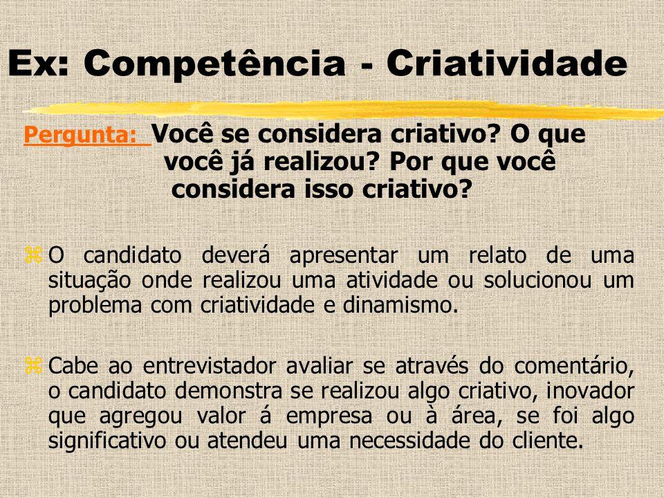 Ex: Competência - Criatividade