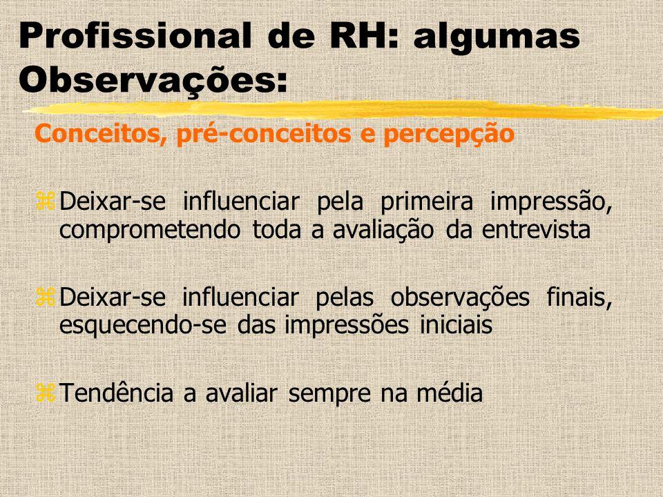 Profissional de RH: algumas Observações: