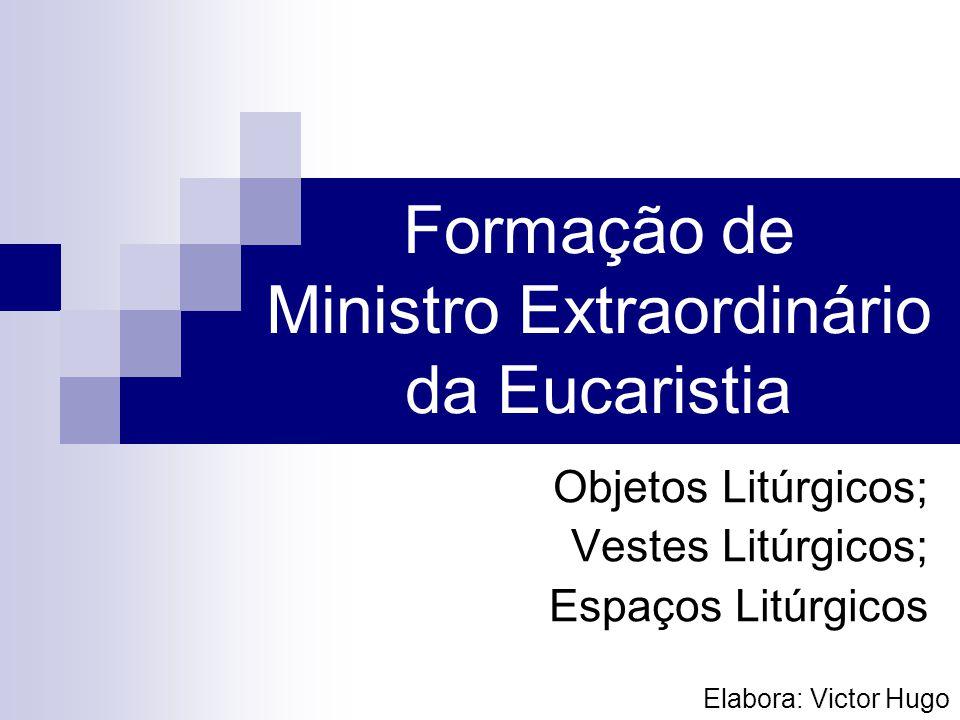 Formação de Ministro Extraordinário da Eucaristia