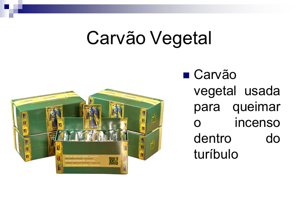 Carvão Vegetal Carvão vegetal usada para queimar o incenso dentro do turíbulo