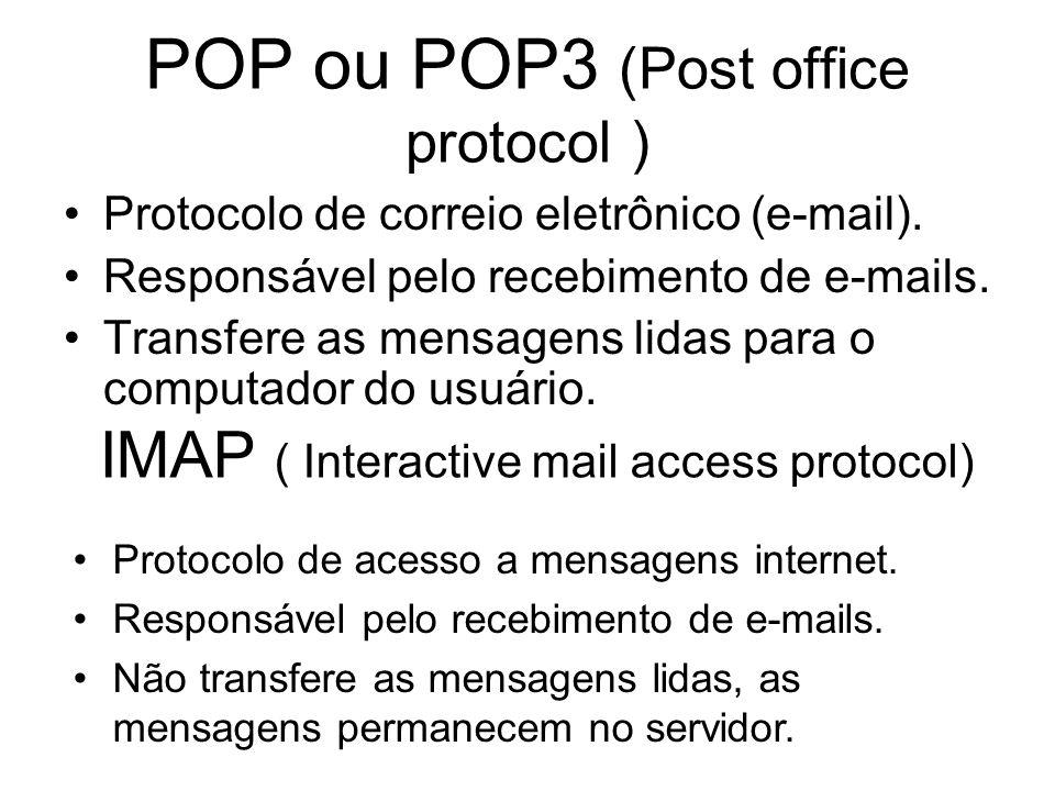 POP ou POP3 (Post office protocol )