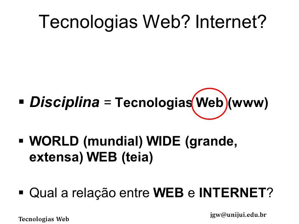 Tecnologias Web Internet
