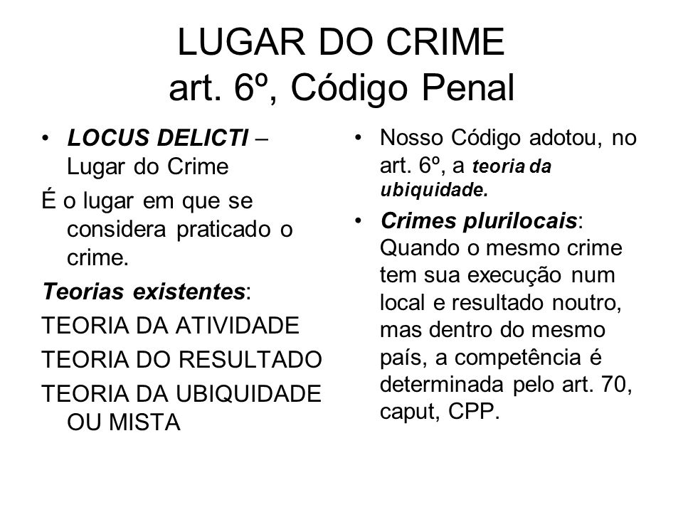 LUGAR DO CRIME art. 6º, Código Penal