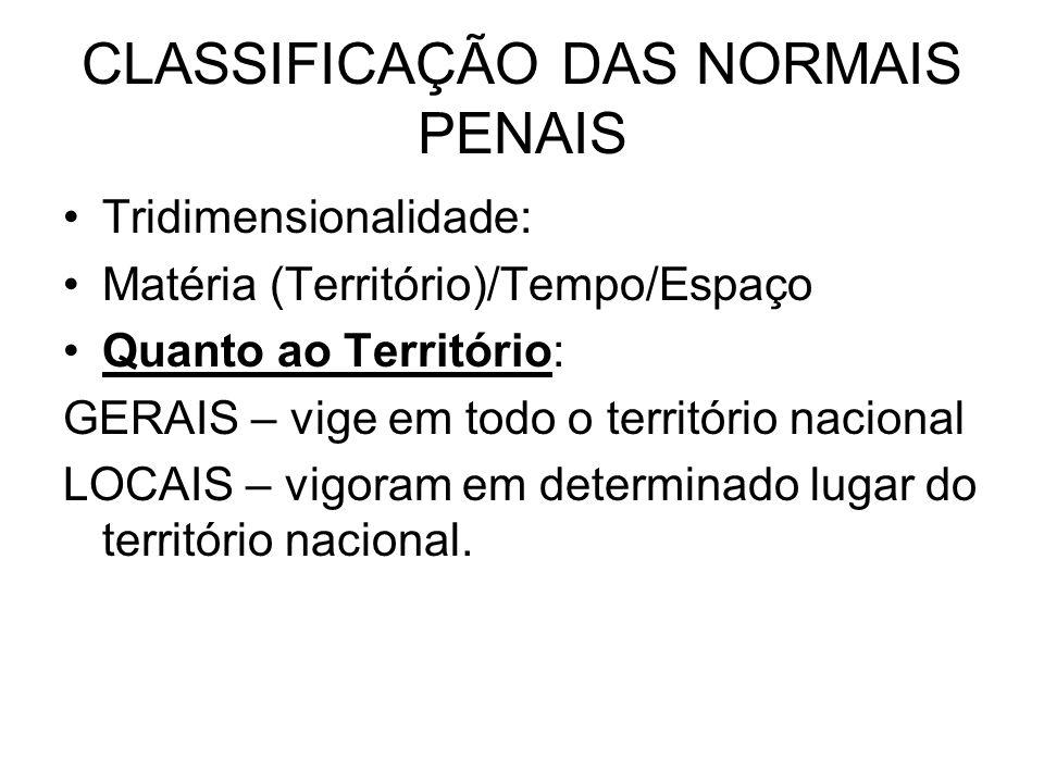 CLASSIFICAÇÃO DAS NORMAIS PENAIS
