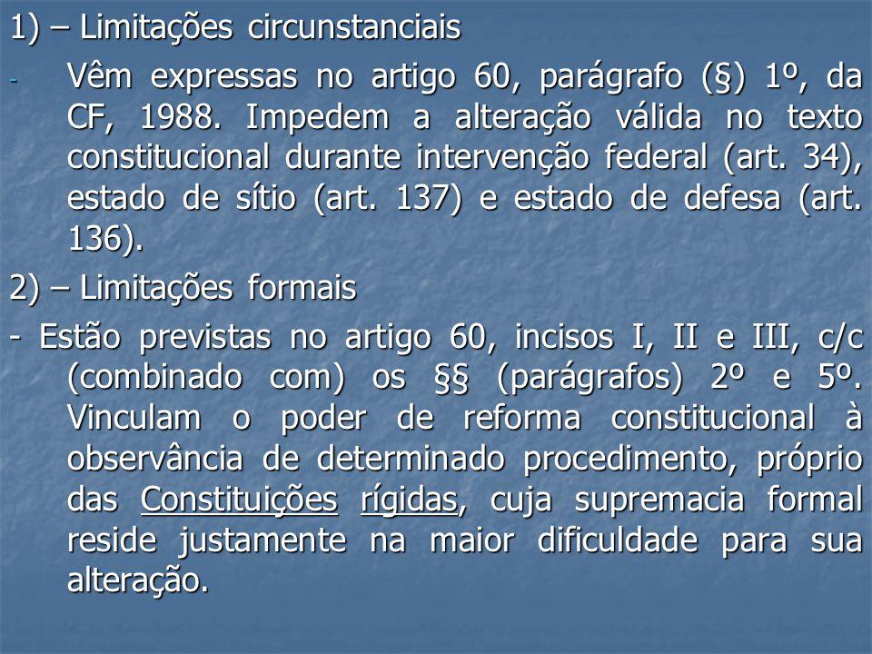 1) – Limitações circunstanciais