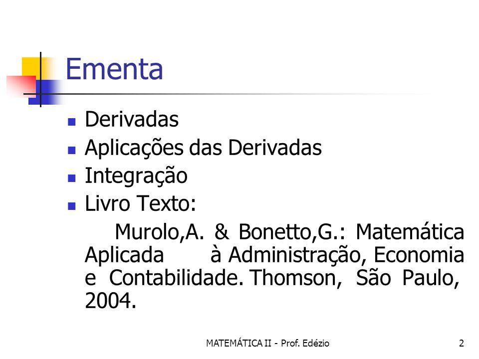 MATEMÁTICA II - Prof. Edézio