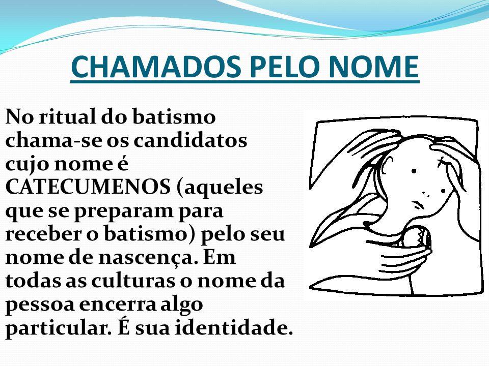 CHAMADOS PELO NOME