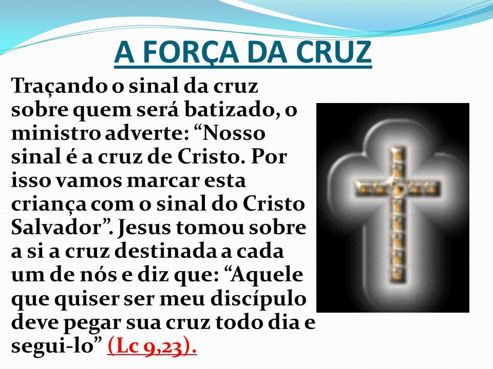 A FORÇA DA CRUZ