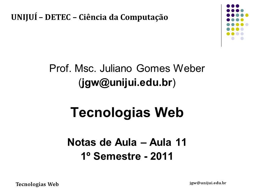 Prof. Msc. Juliano Gomes Weber