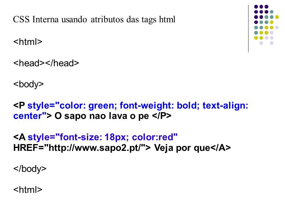 CSS Interna usando atributos das tags html