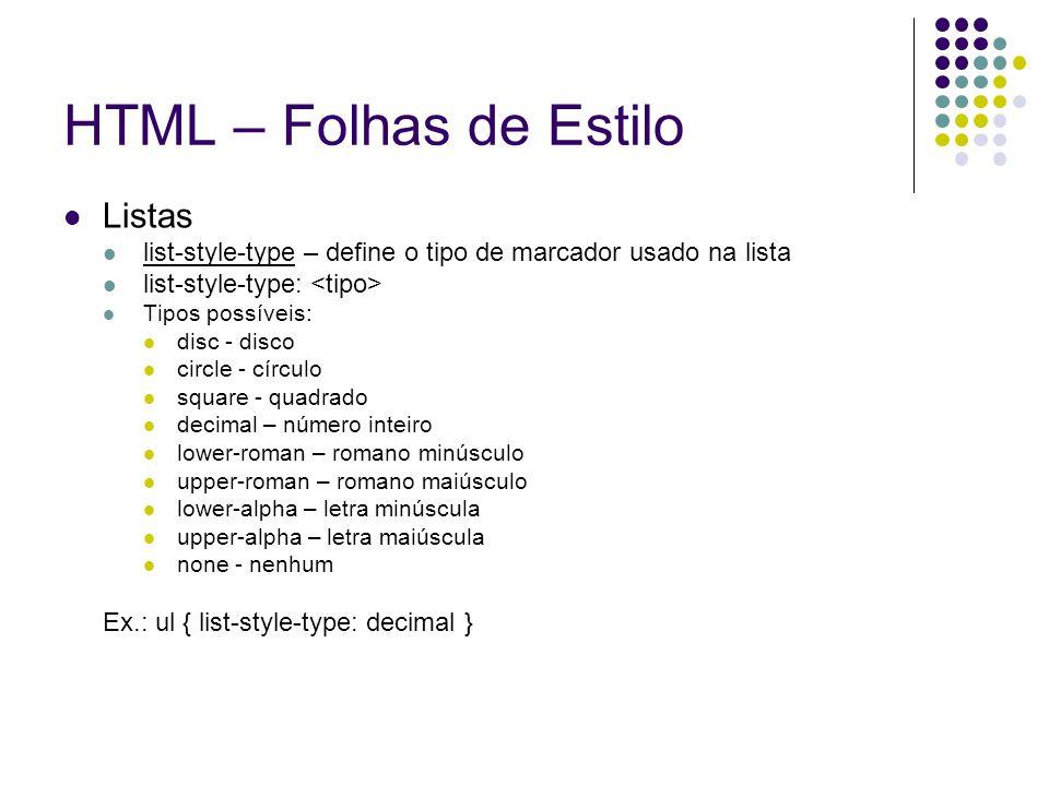 HTML – Folhas de Estilo Listas