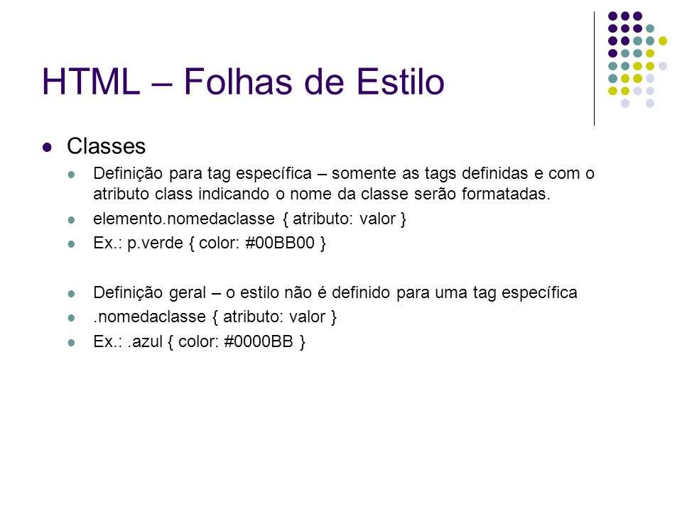 HTML – Folhas de Estilo Classes