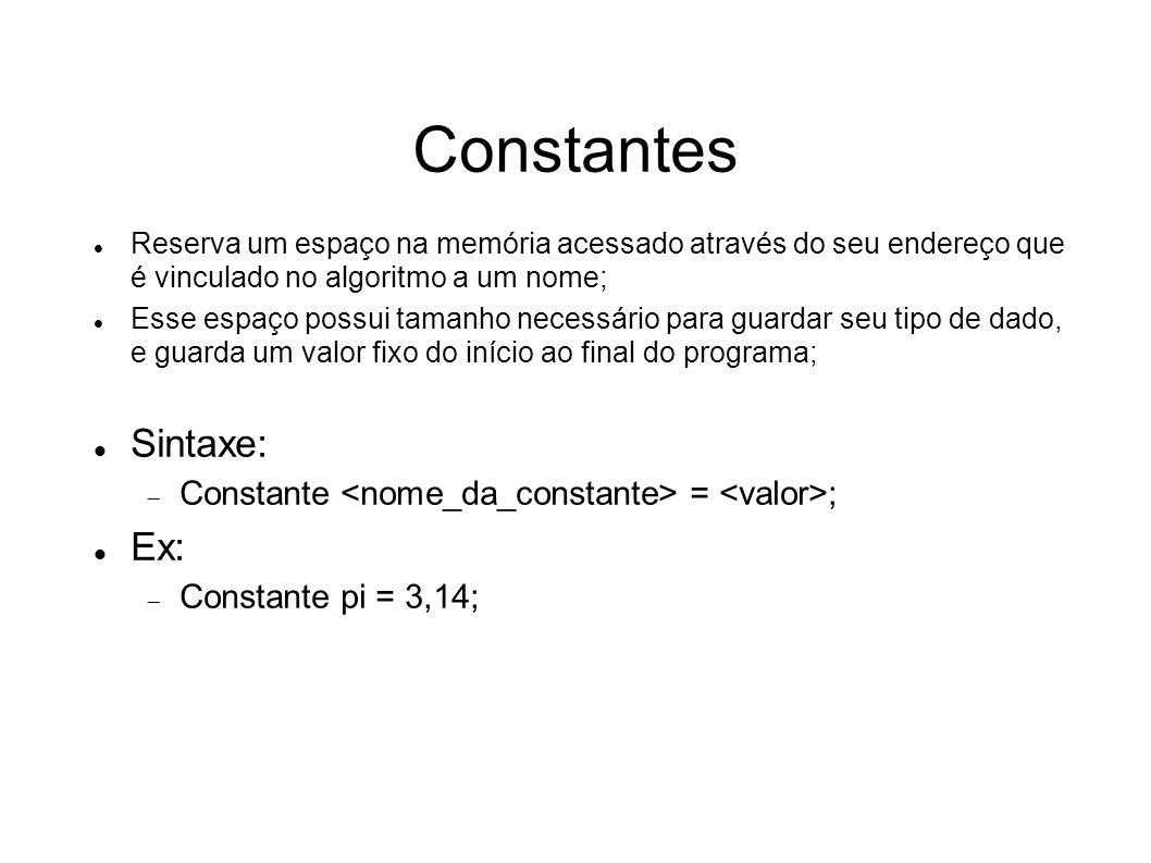 Constantes Sintaxe: Ex: