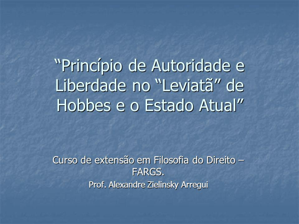 Princípio de Autoridade e Liberdade no Leviatã de Hobbes e o Estado Atual