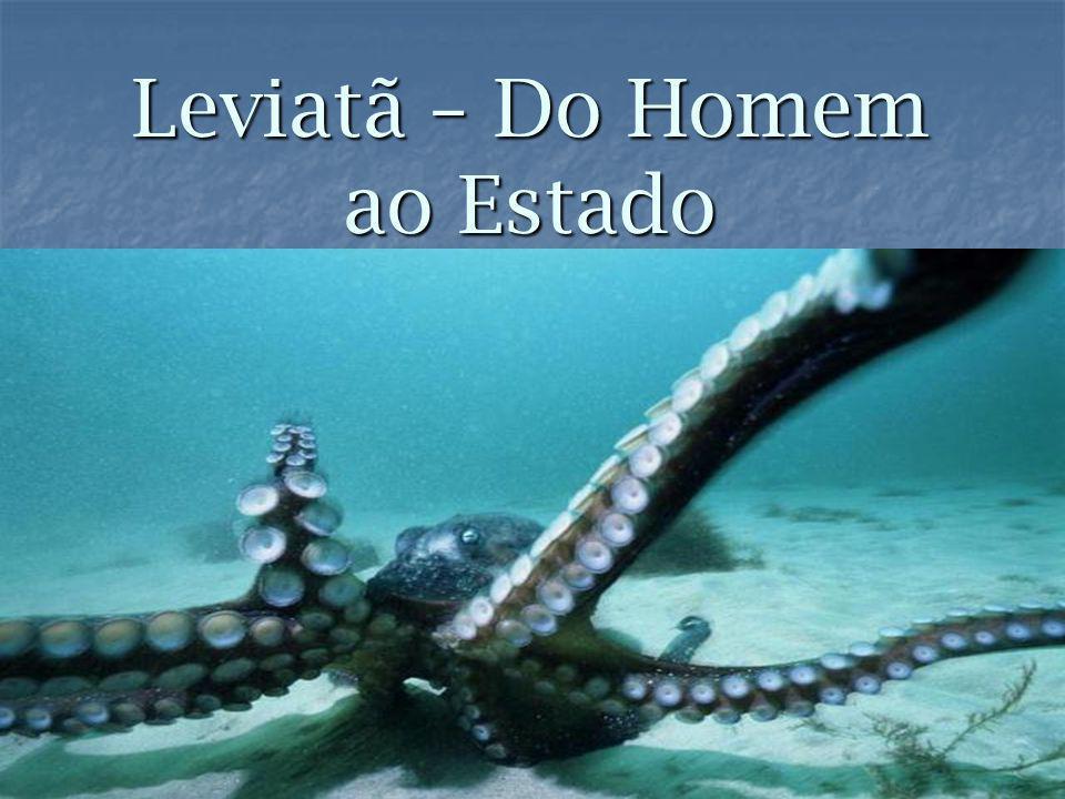 Leviatã – Do Homem ao Estado