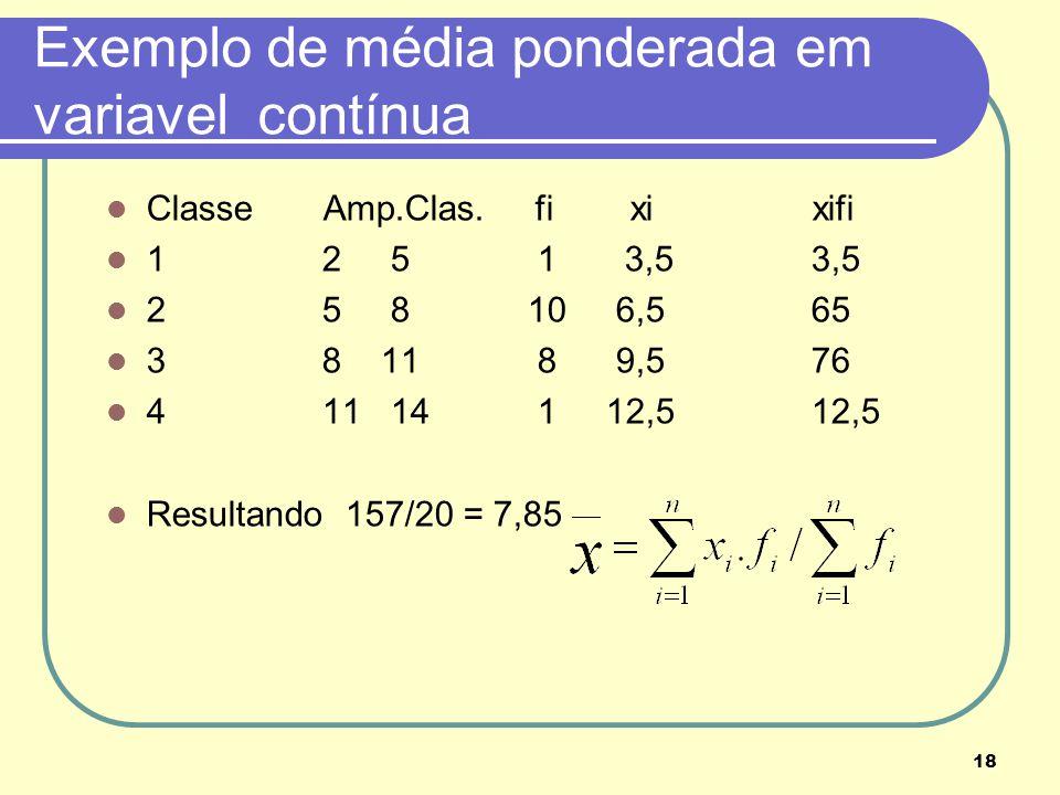 Exemplo de média ponderada em variavel contínua