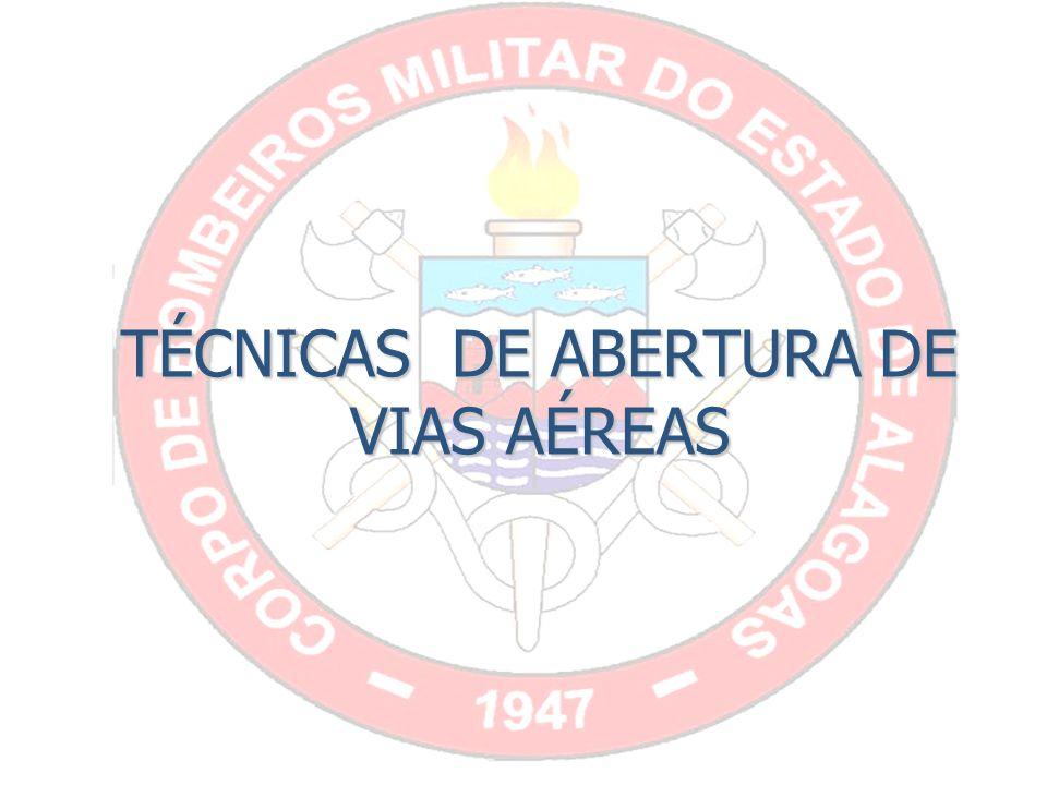 TÉCNICAS DE ABERTURA DE VIAS AÉREAS