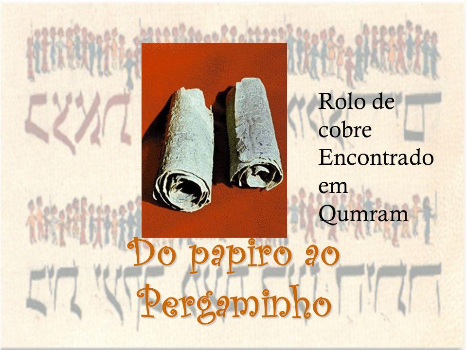 Do papiro ao Pergaminho