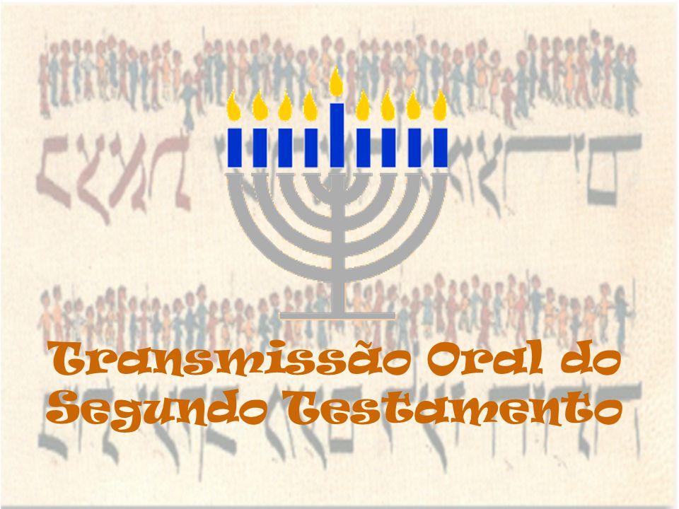 Transmissão Oral do Segundo Testamento