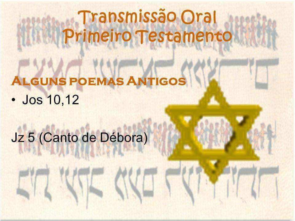 Transmissão Oral Primeiro Testamento