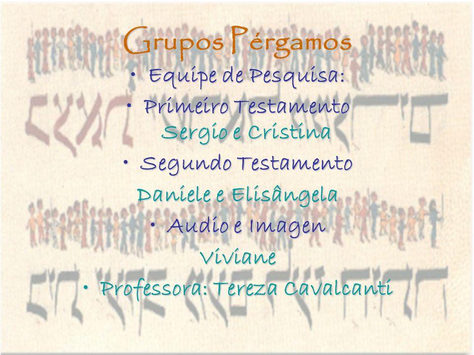 Primeiro Testamento Sergio e Cristina Professora: Tereza Cavalcanti