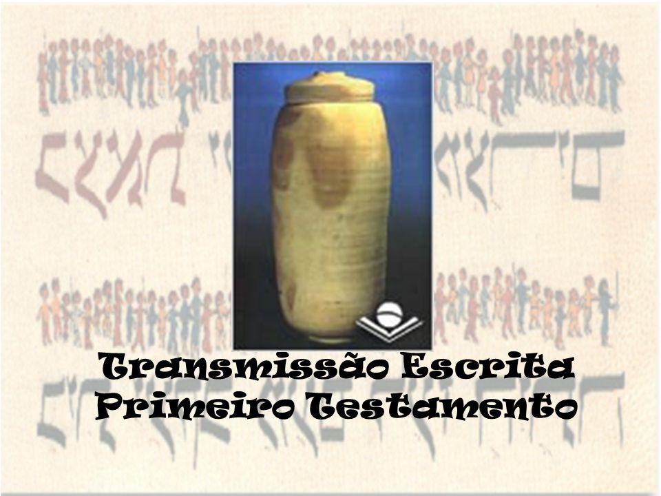 Transmissão Escrita Primeiro Testamento