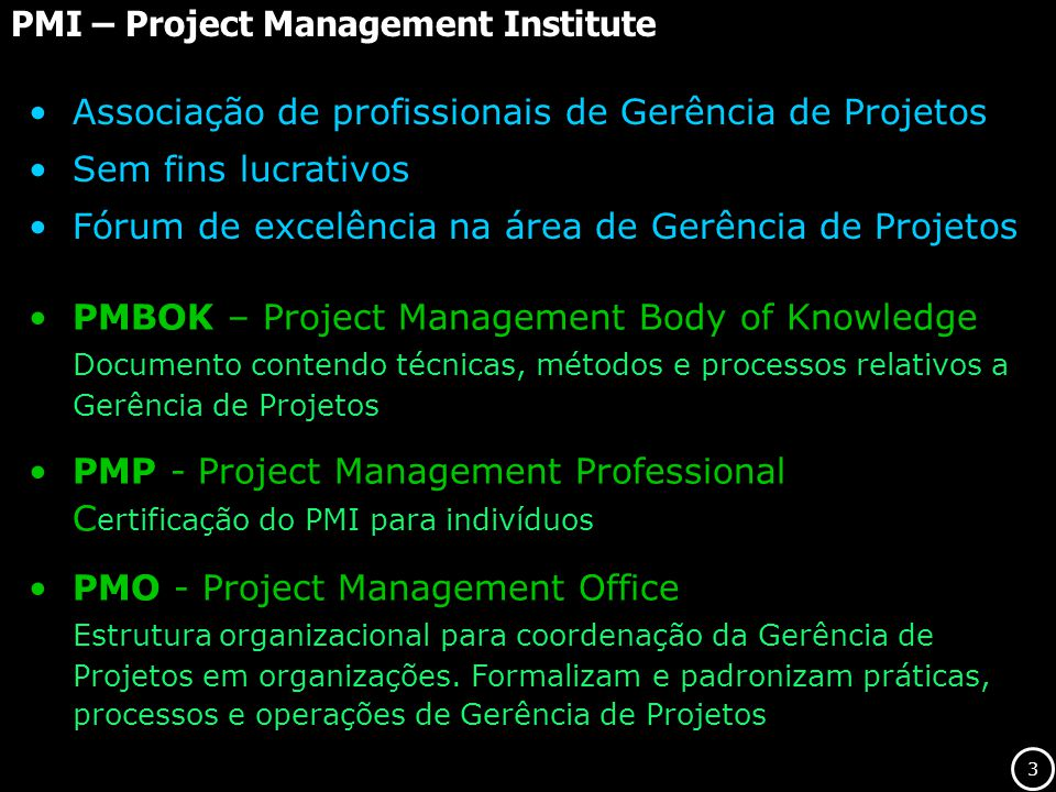 PMI – Project Management Institute