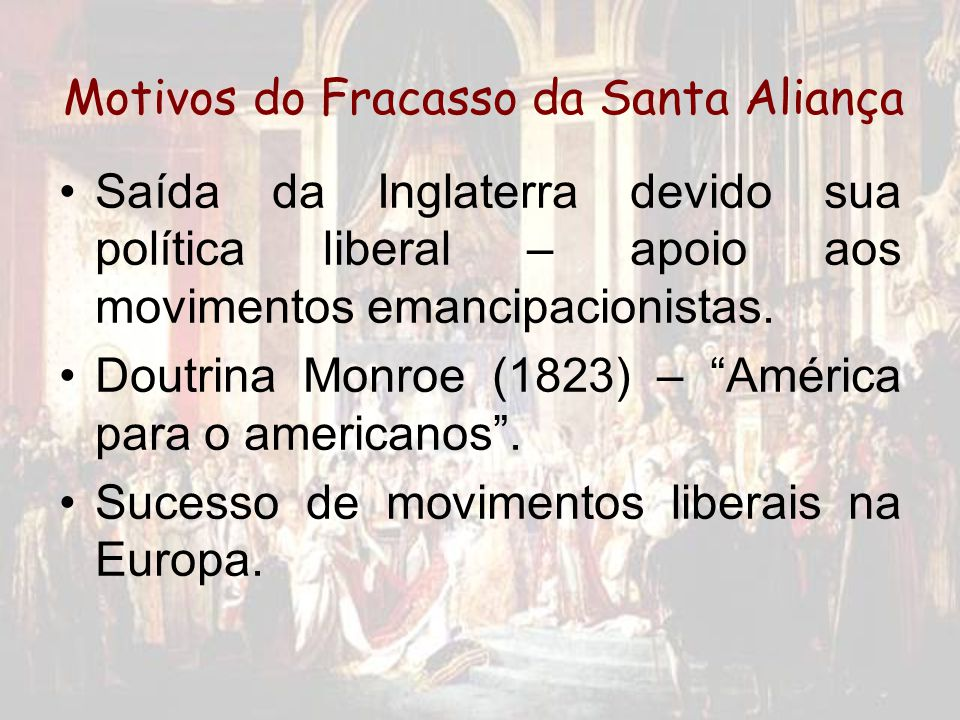Motivos do Fracasso da Santa Aliança