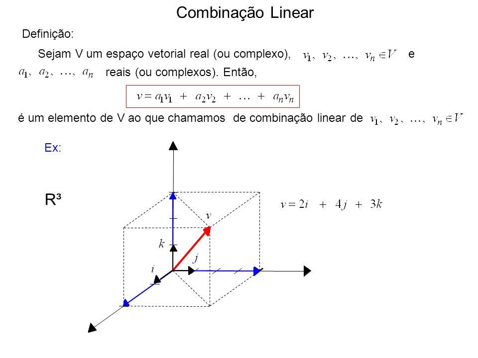 Combinação Linear R³ Definição: