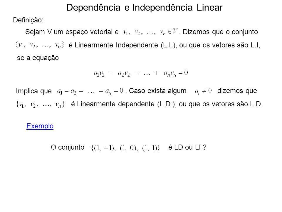 Dependência e Independência Linear