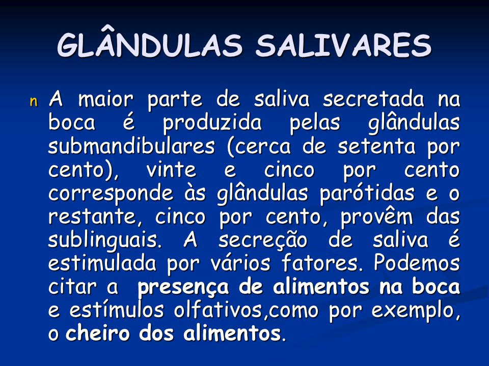 GLÂNDULAS SALIVARES