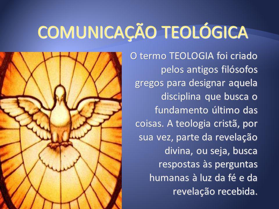 COMUNICAÇÃO TEOLÓGICA