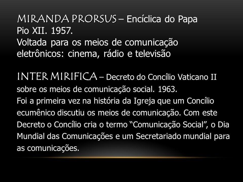 MIRANDA PRORSUS – Encíclica do Papa Pio XII. 1957
