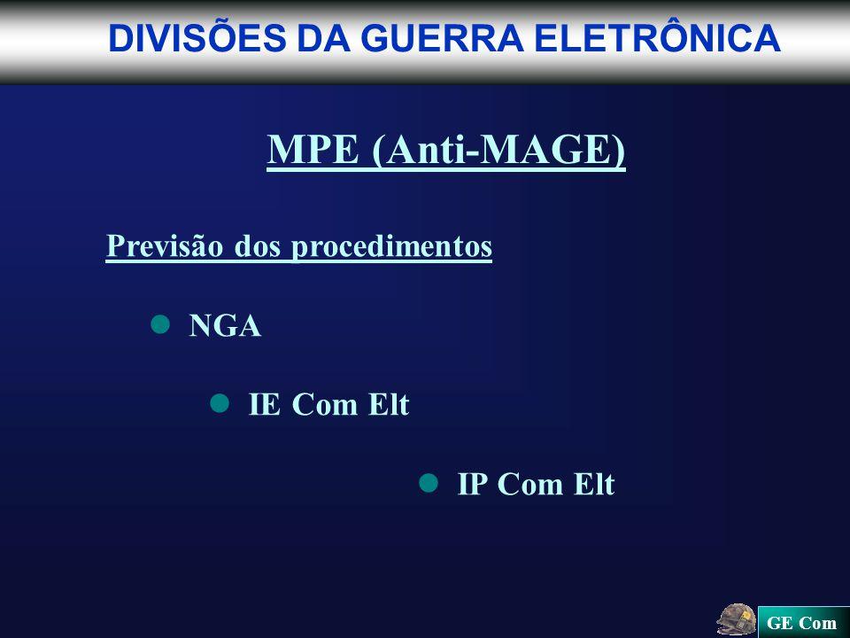 MPE (Anti-MAGE) DIVISÕES DA GUERRA ELETRÔNICA