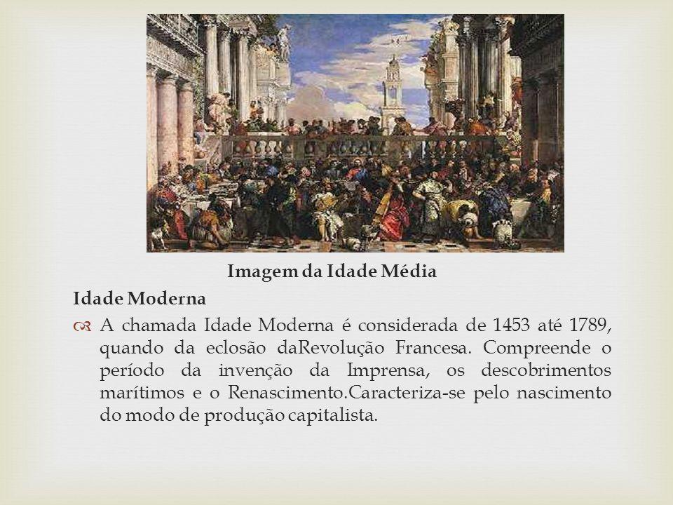 Imagem da Idade Média Idade Moderna.