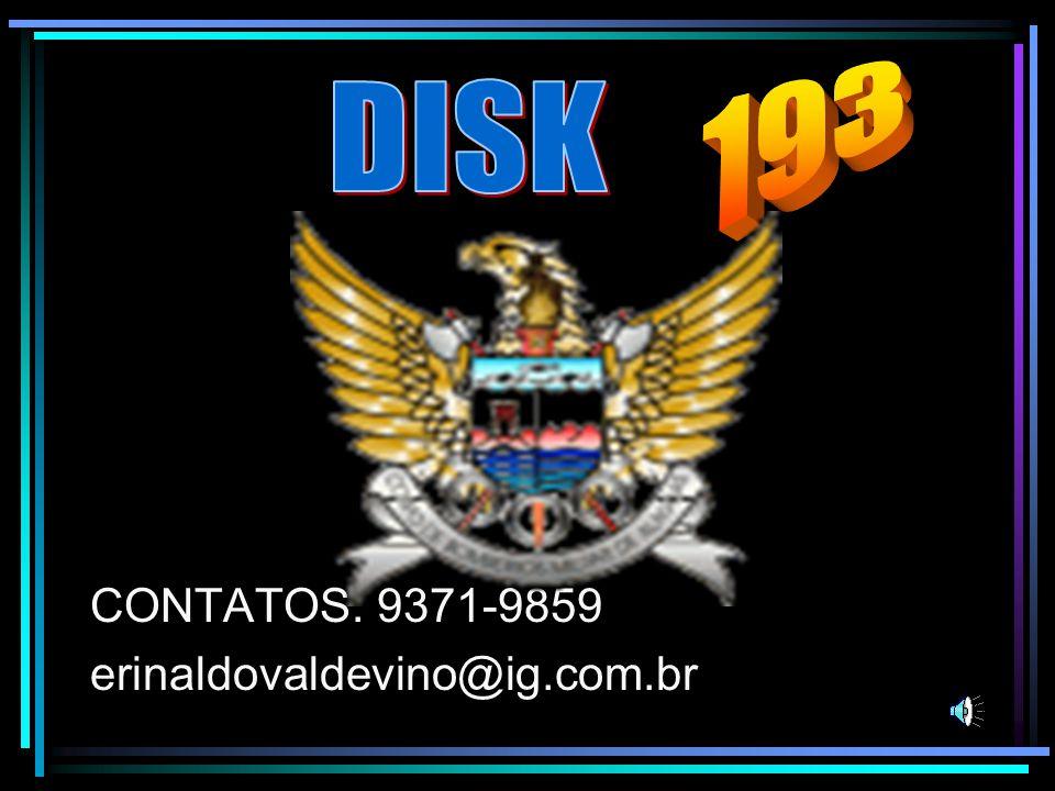 193 DISK CONTATOS: 9371-9859 erinaldovaldevino@ig.com.br
