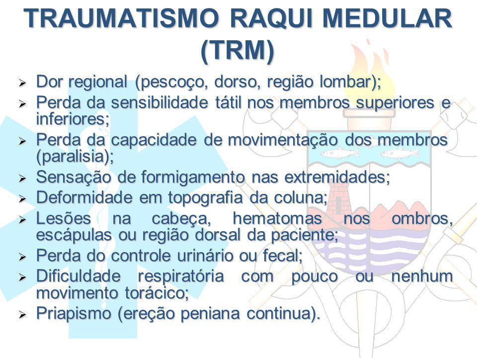 TRAUMATISMO RAQUI MEDULAR (TRM)