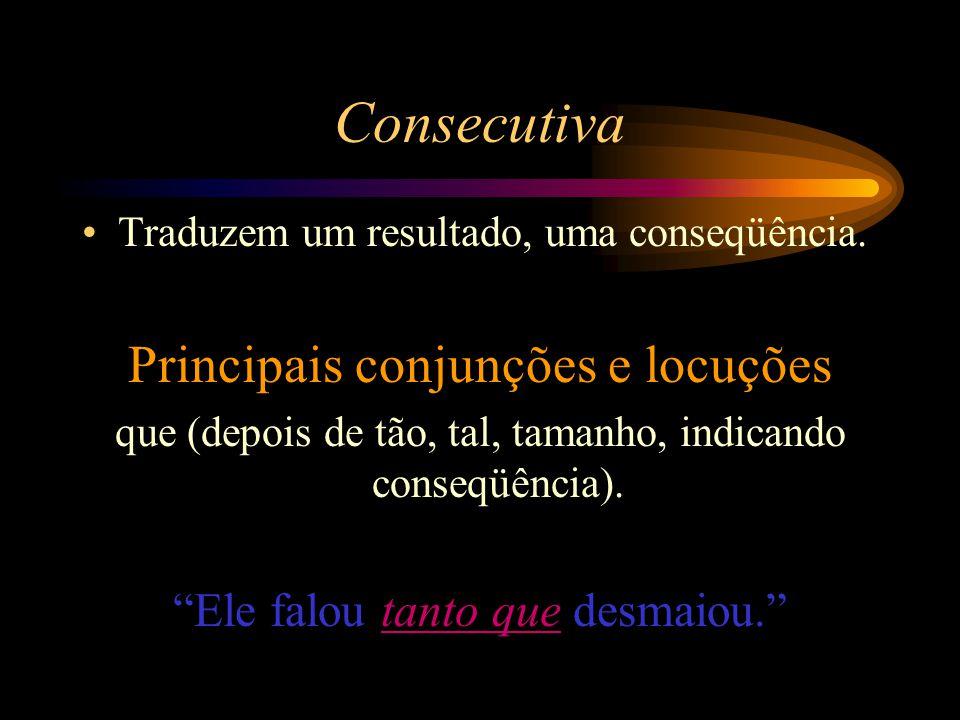 Consecutiva Principais conjunções e locuções