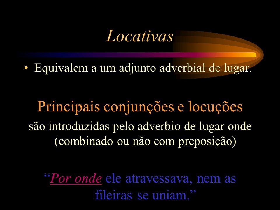 Locativas Principais conjunções e locuções
