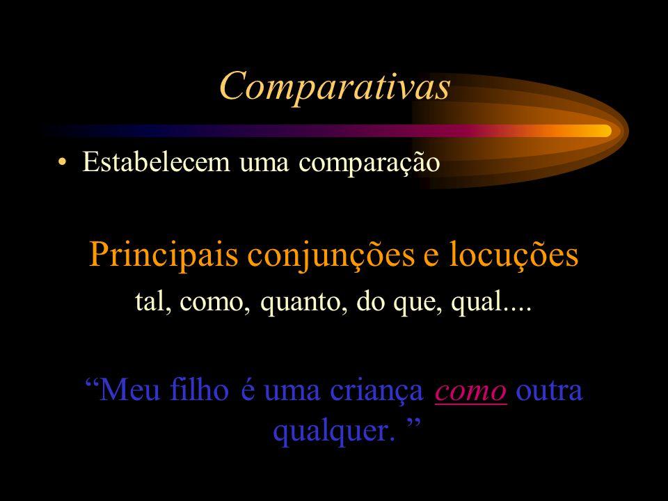 Comparativas Principais conjunções e locuções