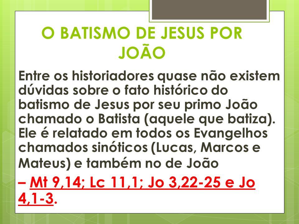 O BATISMO DE JESUS POR JOÃO