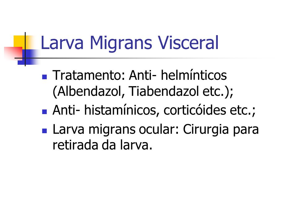 Larva Migrans Visceral