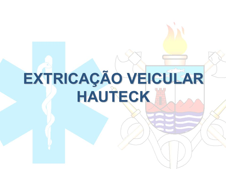 EXTRICAÇÃO VEICULAR HAUTECK