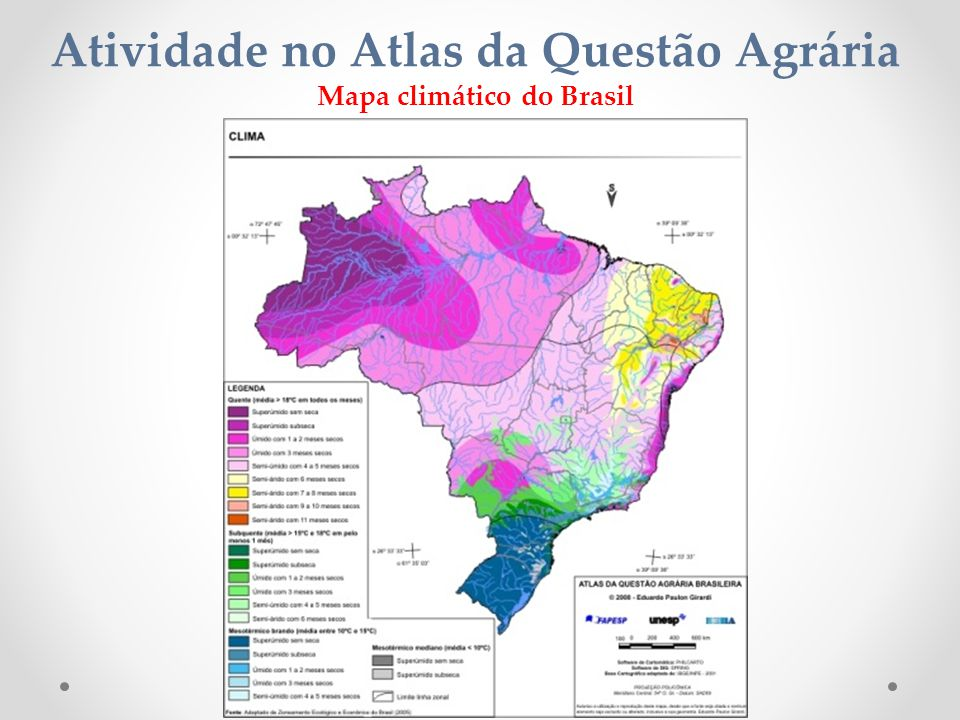 Atividade no Atlas da Questão Agrária Mapa climático do Brasil